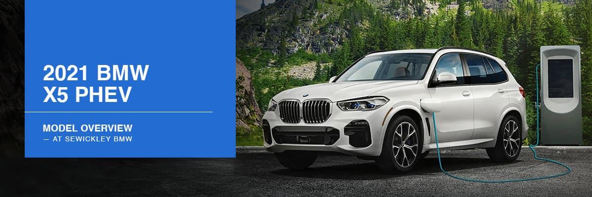 2021 BMW X5 PHEV Model Overview - Sewickley BMW