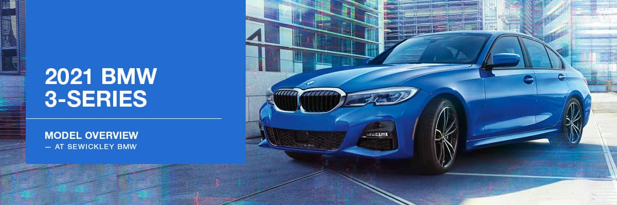 2021 BMW 3 Series Model Overview at Sewickley BMW