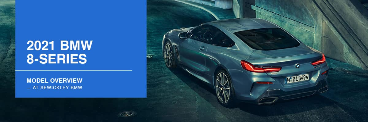 2021 BMW 8 Series Model Overview at Sewickley BMW