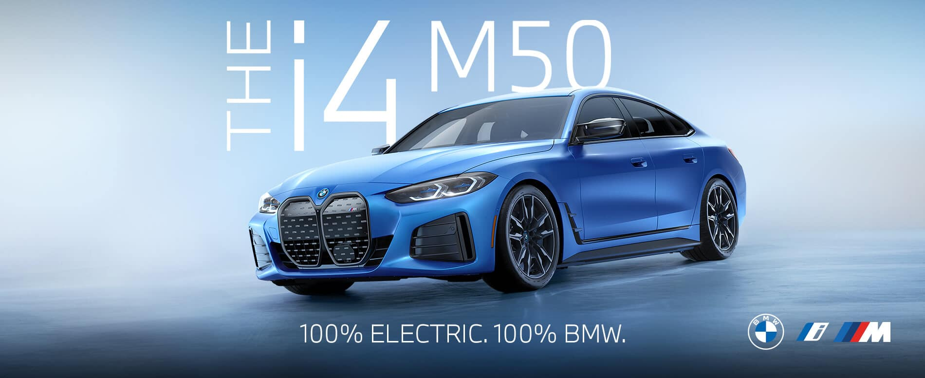 THE i4 M50 100% ELECTRIC. 100% BMW