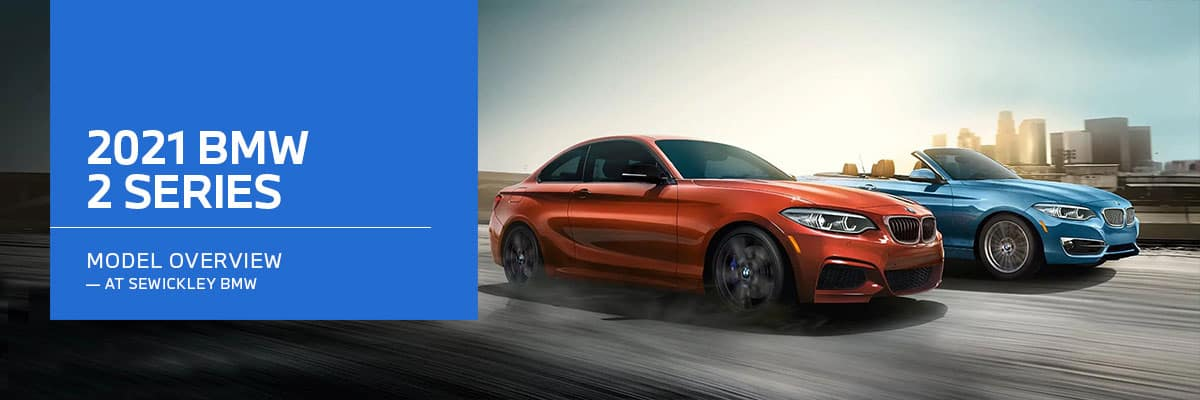 2021 BMW 2 Series Model Overview at Sewickley BMW