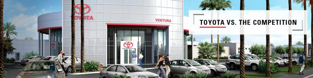 Toyota models vs The Competition at Ventura Toyota dealership near Oxnard