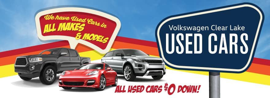 Volkswagen Clear Lake has used cars in all makes and models starting at $0 down