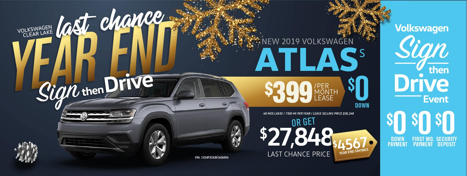 Don't miss our Last Chance Year End Sign Then Drive Sale!