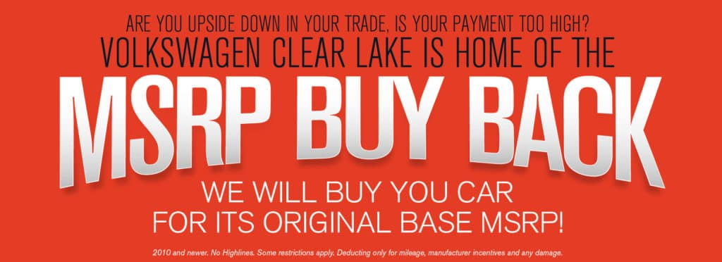 Volkswagen Clear Lake Wants to buy your car!