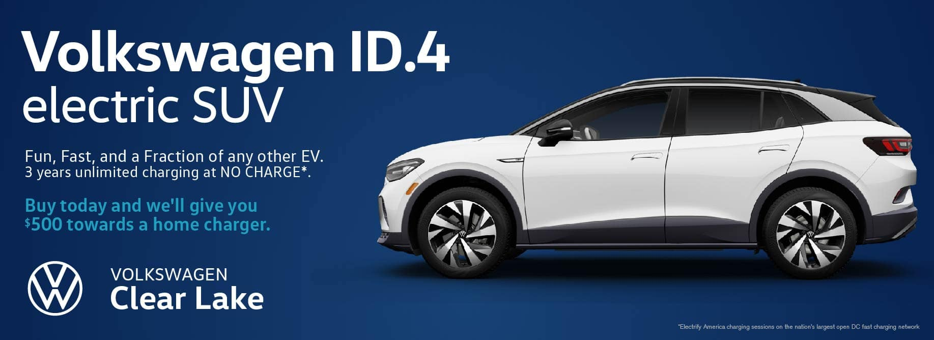 Get a $500 home charger with every VW ID.4 EV purchase at Volkswagen Clear Lake!