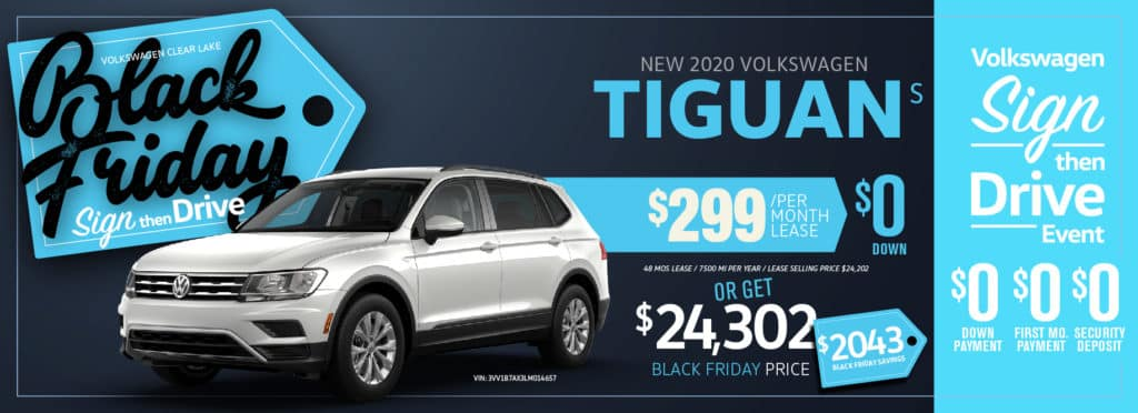 Black Friday Sign then Drive starts now at Volkswagen Clear Lake!