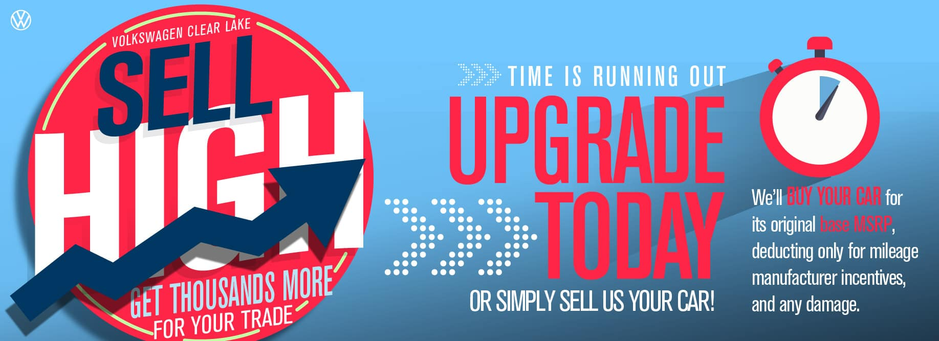 Your trade is worth more than ever before - plus get as low as 0% APR on new and used at VW Clear Lake!