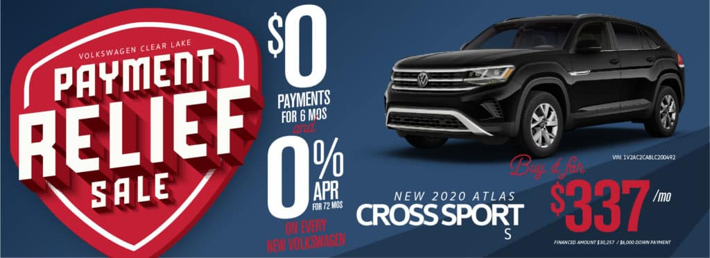 Get Payment Relief at VW Clear Lake! Get 0 payments for 6 months AND 0% for 6 years!