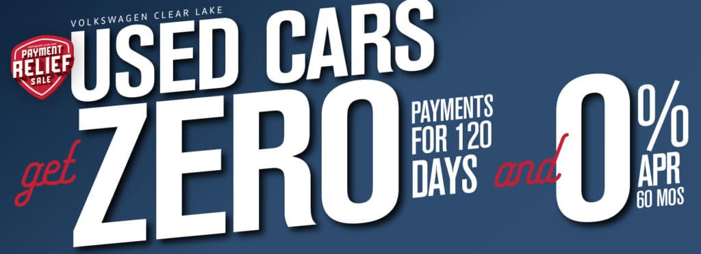 Get a used car for 0% APR for 60 mos and no payments for 120 days at VW Clear Lake