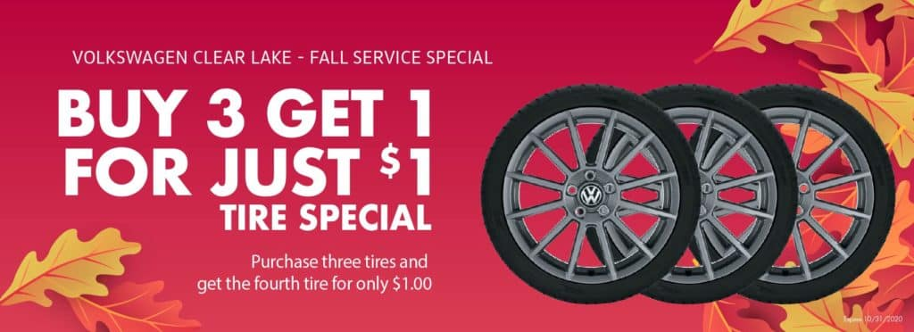 Buy 3 Tires at VW Clear Lake and get 1 for $1
