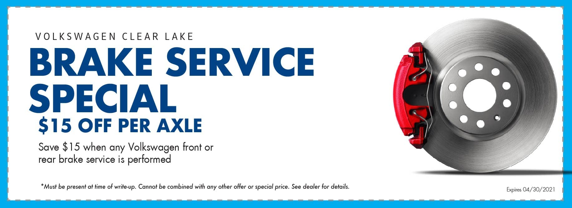 Get $15 off per axel on our brake special at Volkswagen Clear Lake.
