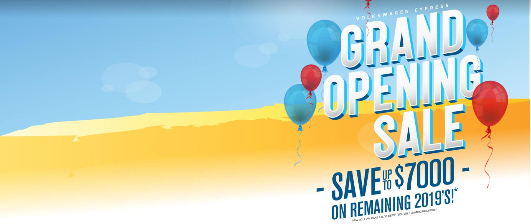 Save up to $7000 at VW Cypress during our Grand Opening Sale!