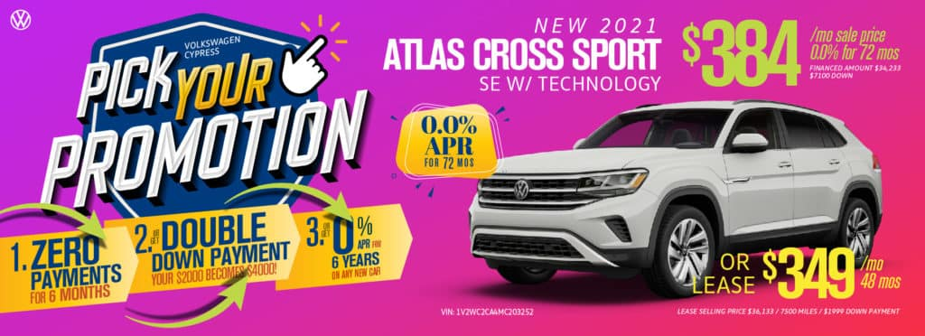Pick your promotion at Volkswagen Cypress on this Atlas Cross Sport SUV.