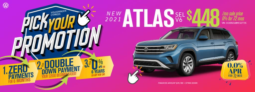 Pick your promotion at Volkswagen Cypress on this Atlas SUV.