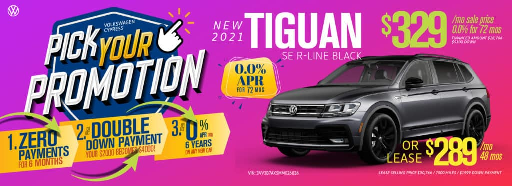 Pick your promotion at Volkswagen Cypress on this Tiguan.