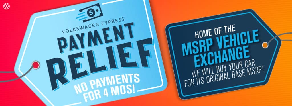 Get Payment Relief at VW Cypress!