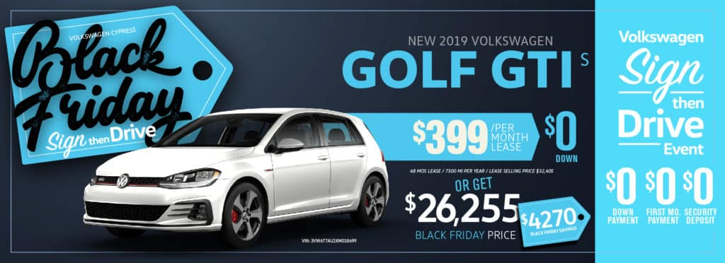 Get Sign Then Drive now at Volkswagen Cypress plus huge savings for Black Friday!