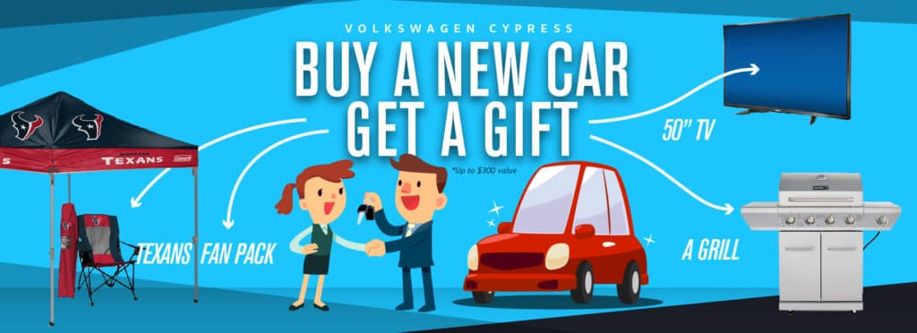 Get a gift with every new car purchase at Volkswagen Cypress this month!
