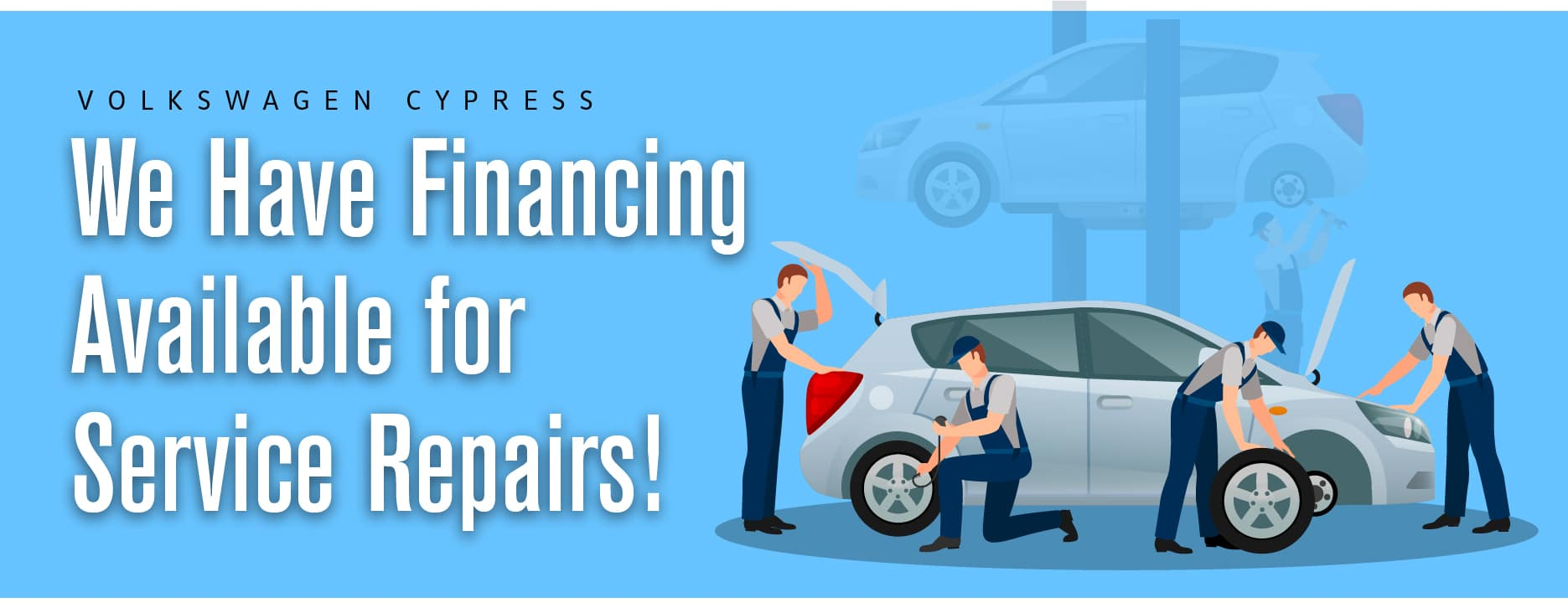 Volkswagen Cypress offers financing for service repairs!