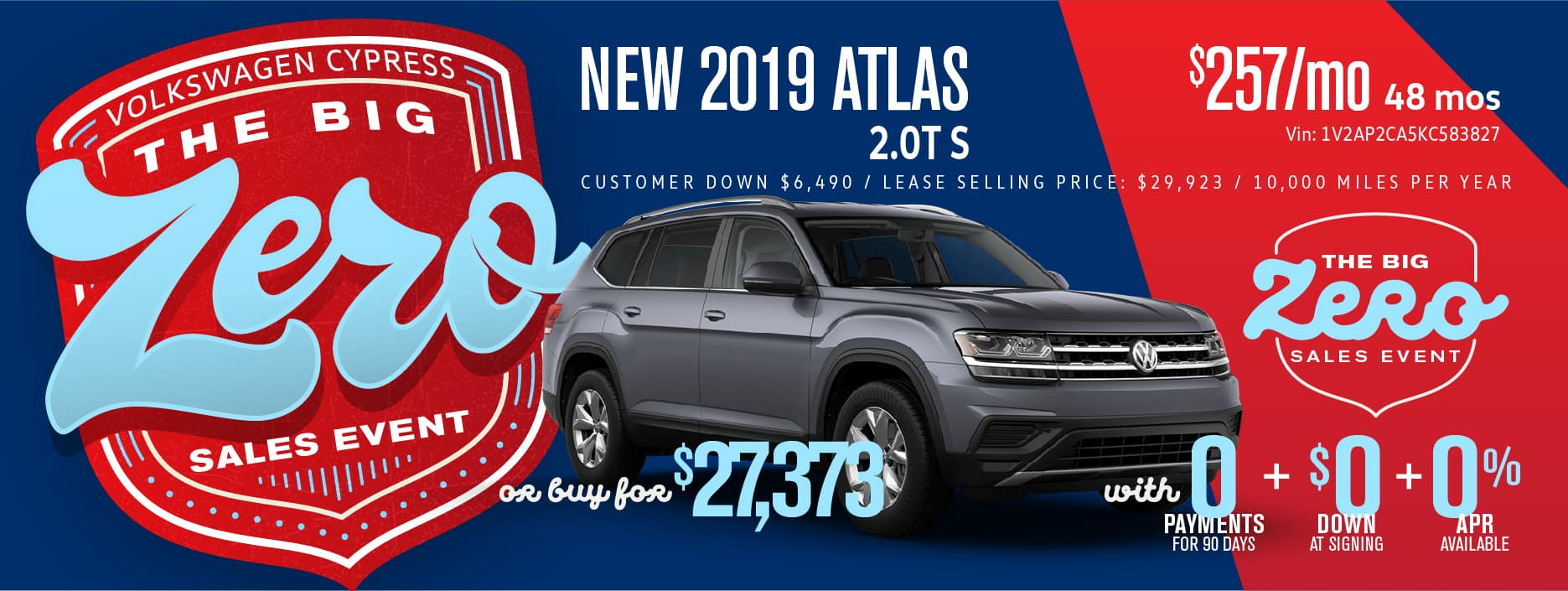 Get the Atlas for Zero Down and 0 payments 90 days!