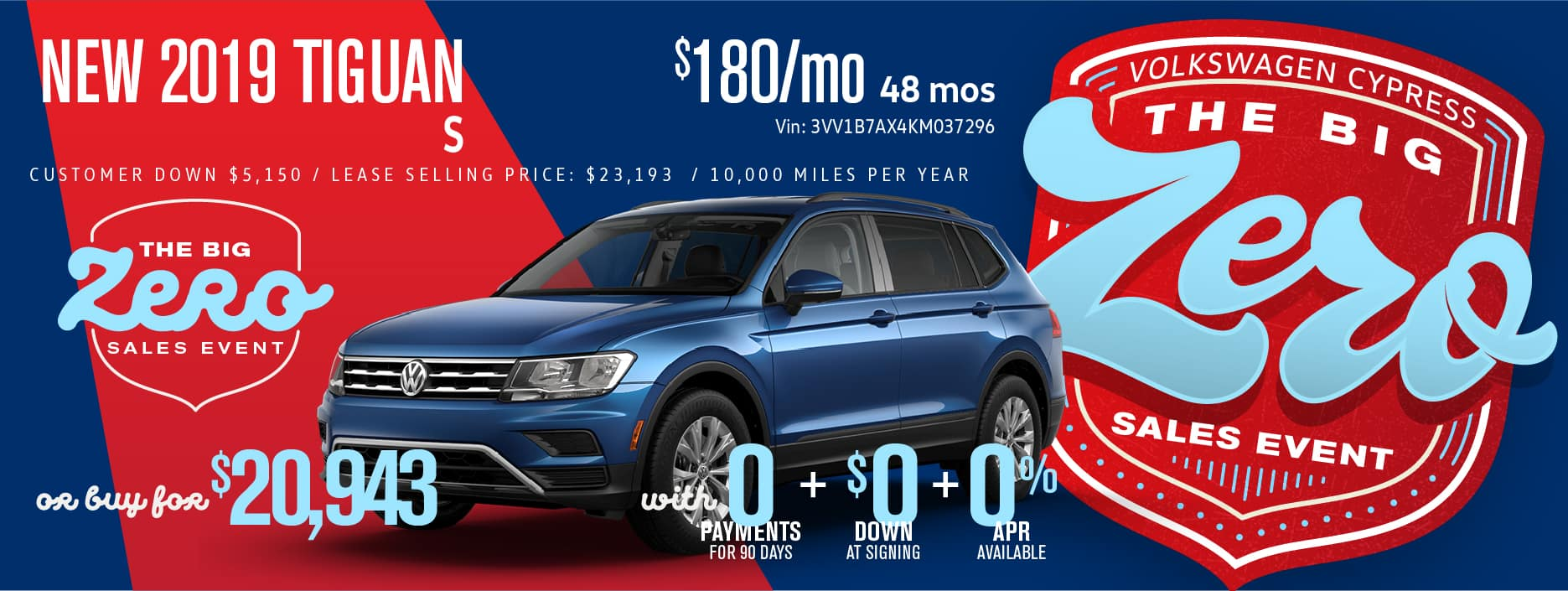 Get the Tiguan for Zero Down and 0 payments 90 days!