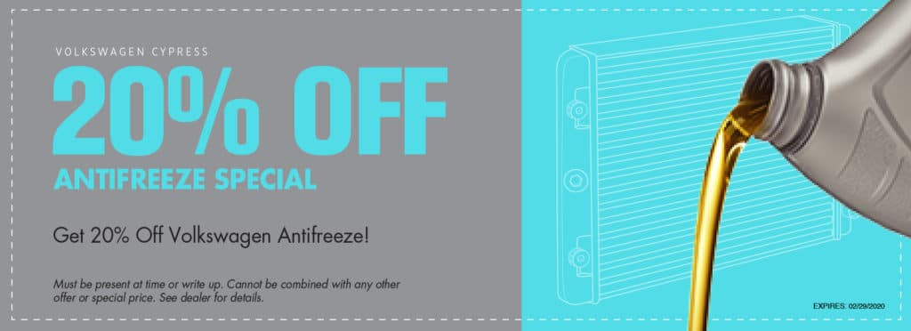 Save 20% off Antifreeze at VW Cypress