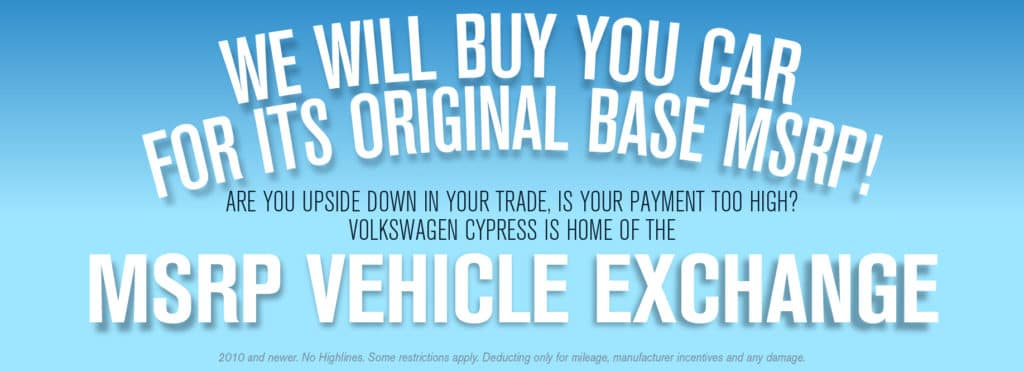 Volkswagen Cypress wants your trade!