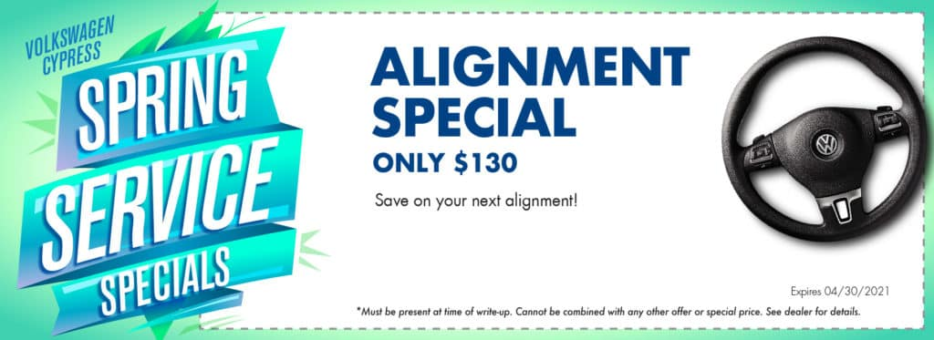 Get your next Alignment for only $130 at Volkswagen Cypress.