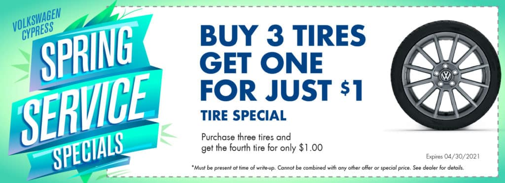 Buy 3 tires and get 1 free at Volkswagen Cypress.