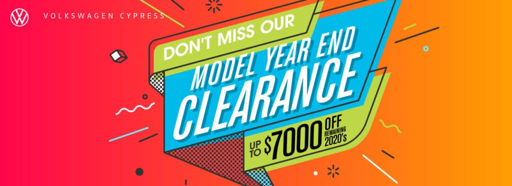 Don't miss our Year End Clearance Sale at VW Cypress!