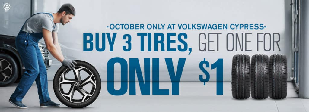Buy 3 Tires get one for $1 at VW Cypress