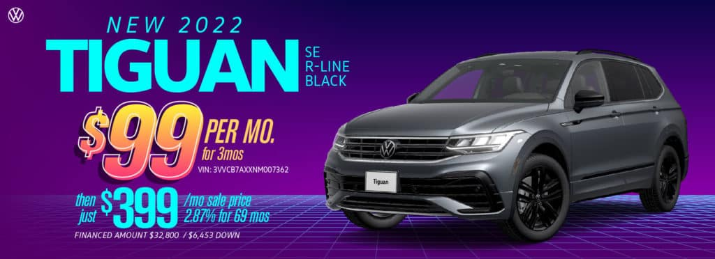 Get the new 2022 Tiguan at VW Cypress today during our Party Like it's 1999 sale!
