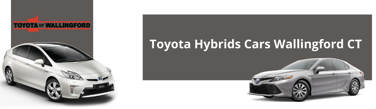 Toyota Hybrid Cars Wallingford CT